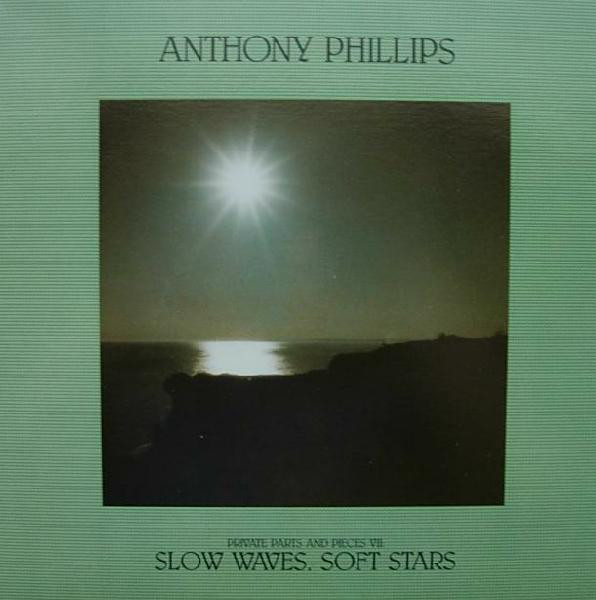 Private Parts & Pieces VII : Slow Waves, Soft Stars