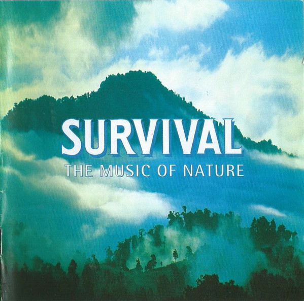 Survival : The Music Of Nature