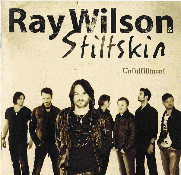 Ray Wilson & Stiltskin – Unfulfillment